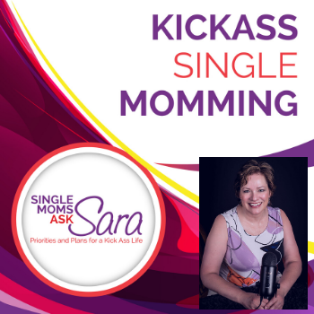 Kickass Single Momming Podcast