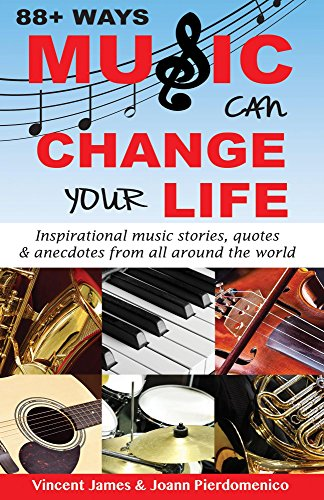 88 Ways Music Can Change Your Life
