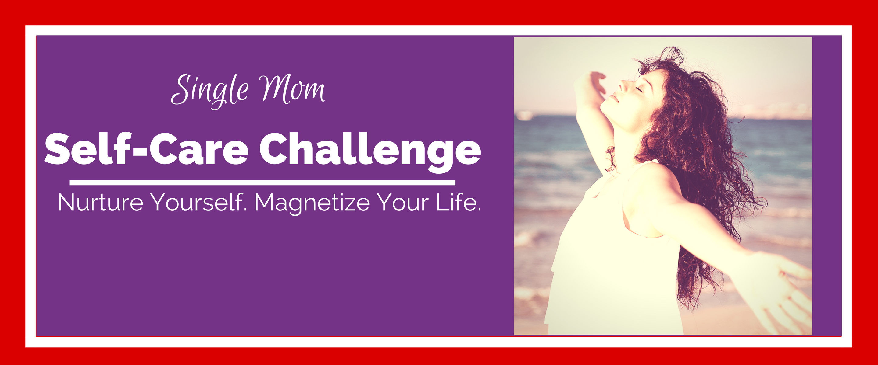 Sara Sherman Single Mom Self-Care Challenge